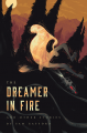 The Dreamer in Fire and Other Stories by Sam Gafford